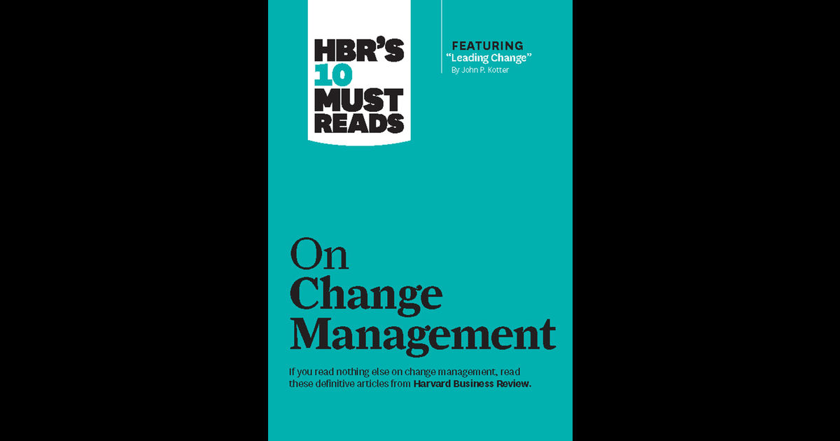 review of john p kotters book leading change Introduction in 1994 john kotter wrote an article for harvard business review titled, leading change: why transformation efforts failthe article became one of the most popular ones written for the journal.