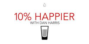 Kaip tapti 10% laimingesniu, Dan Harris apie meditaciją.