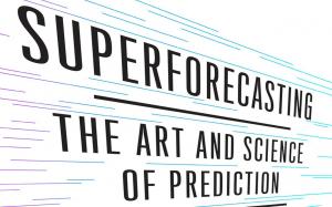 Ateities spėjimas ne žaliems - superforecasting