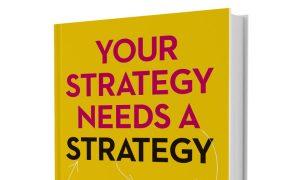 Jūsų strategijai reikia strategijos