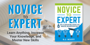 Nuo nulio iki eksperto - kaip greitai išmokti naujų dalykų